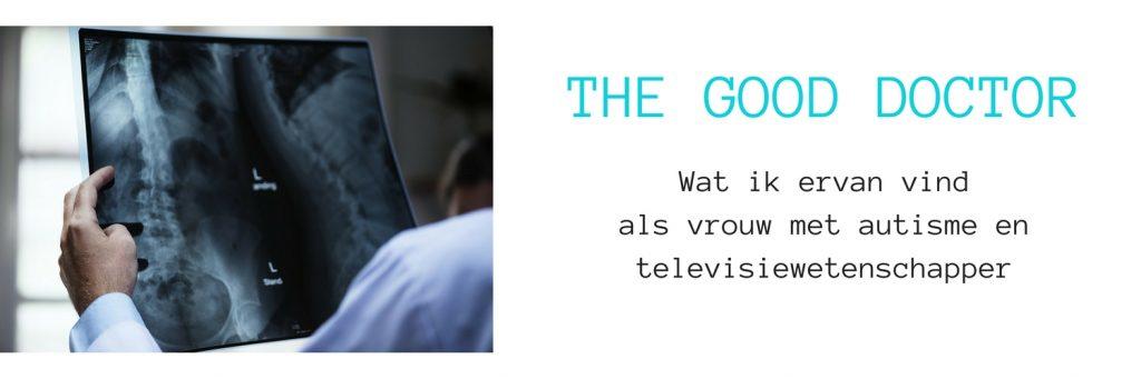 Blog over de serie The Good Doctor met in de hoofdrol een autistische chirurg
