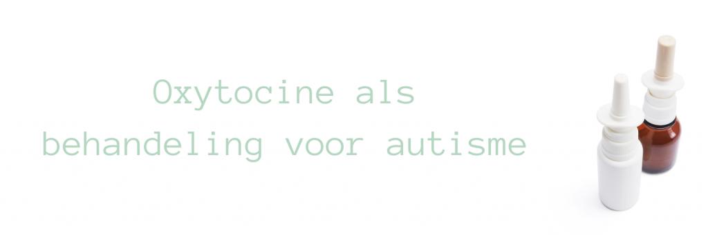 Header bij blog over oxytocine. De titel van de blog staat erop en aan de rechterkant twee flesjes neusspray