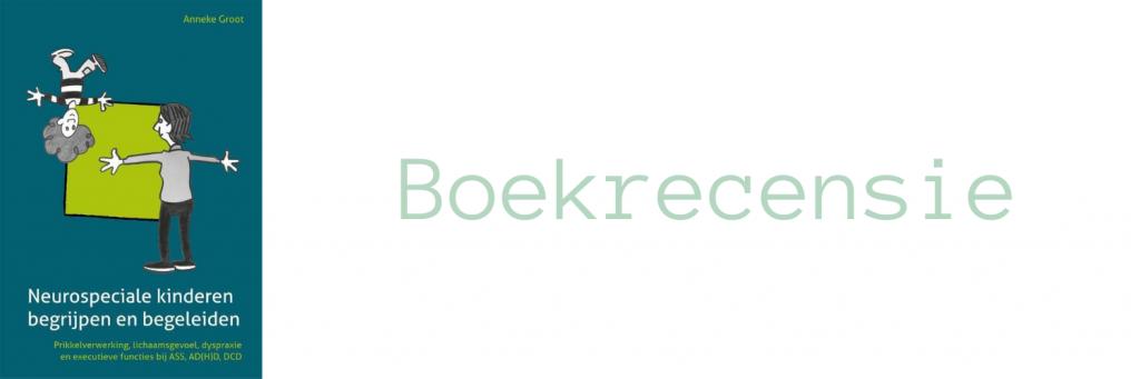Header bij blog over het boek Neurospeciale kinderen begrijpen en begeleiden